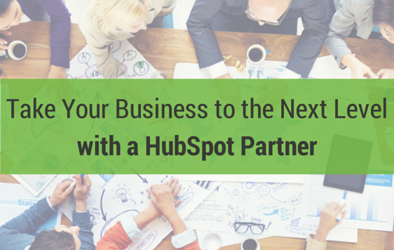 Take Your Business to the Next Level with a HubSpot Partner