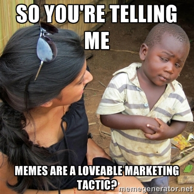 20 Loveable Marketing Memes