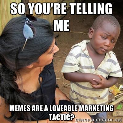 20 Loveable Marketing Memes