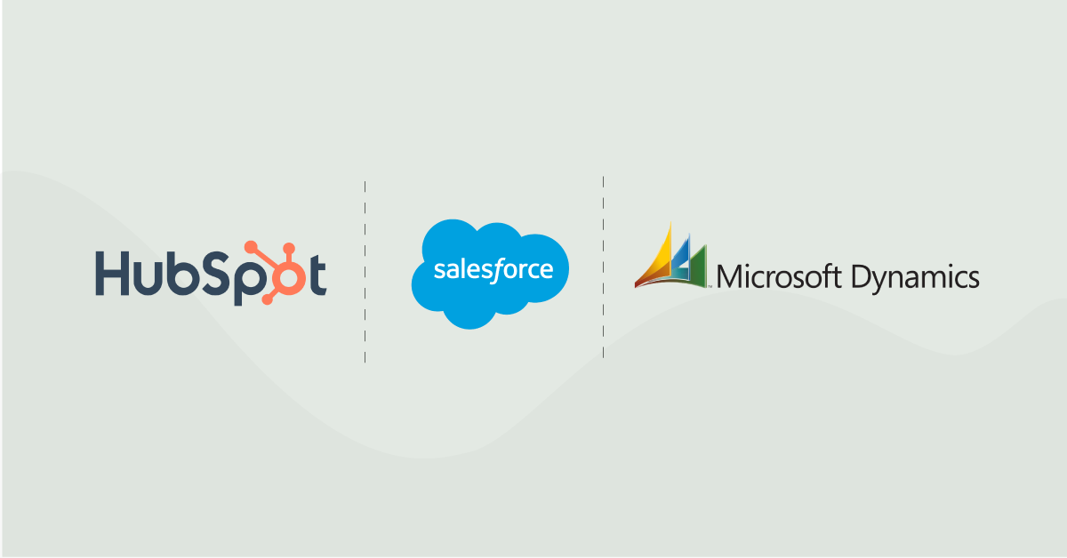 HubSpot, Salesforce and Dynamics logos.